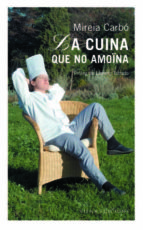 la cuina que no amoina-mireia carbo-9788483302460