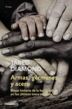 armas, germenes y acero-jared diamond-9788483463260