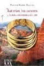 asturias, los astures y la mineria romana del oro narciso santos yanguas 9788483673560