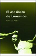 el asesinato de lumumba ludo de witte 9788484323860