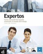 expertos (b2): libro del alumno: curso avanzado de español orient ado al mundo del trabajo (incluye cd+dvd) marcelo tano 9788484435860