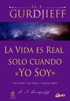 la vida es real solo cuando yo soy g.i. gurdjieff 9788484454960