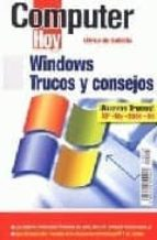 windows: trucos y consejos (computer hoy, libros de bolsillo) 9788486249960