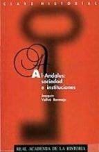 al-andalus : sociedad e instituciones-joaquin vallve bermejo-9788489512160