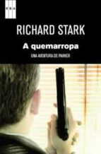 a quemarropa-richard stark-9788490061060