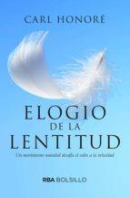 elogio de la lentitud (ebook) carl honore 9788490067260