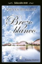 brezo blanco (bdb) (ebook)-nieves hidalgo-9788490197660