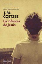 la infancia de jesús j. m. coetzee 9788490622360