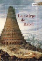 la estirpe de babel angel esteban 9788490744260