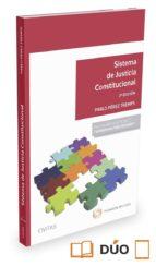 sistema de justicia constitucional-pablo perez tremps-9788490994160