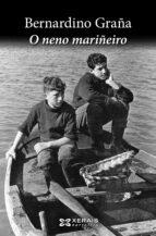 o neno mariñeiro bernardino graña 9788491212560