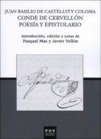 juan basilio de castellvi y coloma: conde de cervellon poesia y epistolario 9788491340560