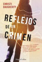 reflejos de un crimen (ebook) c.j. daugherty 9788491392460