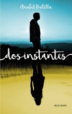 dos instantes-anabel botella soler-9788491420460