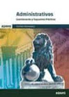 ADMINISTRATIVOS DE LAS CORTES GENERALES: CUESTIONARIOS Y SUPUESTO S PRACTICOS