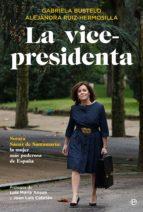 la vicepresidenta (ebook)-gabriela bustelo tortella-alejandra ruiz-hermosilla-9788491640660