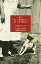 niki la historia de un perro tibor dery 9788492723560