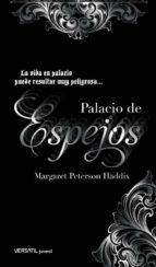 palacio de espejos margaret peterson haddix 9788492929160