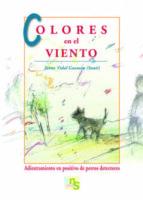 colores en el viento: adiestramiento en positivo de perros detect ores-jaime vidal guzman-9788493662660