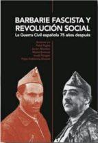 barbarie fascista y revolucion social: la guerra civil española 75 años despues 9788493791360
