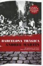 barcelona tragica andreu martin 9788493809560