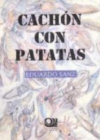 cachon con patatas eduardo sanz 9788493919160