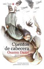 cuentos de cabecera. cuentos japoneses politicamente incorrectos-osamu dazai-9788494112560
