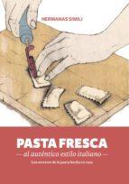 pasta fresca al auténtico estilo italiano (ebook)-margherita simili-valeria simili-9788494193460