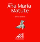 vida de ana maria matute (biografias de mujeres nº 30)-simon valcarcel martinez-9788494317460