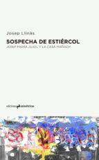 El libro de Sospecha de estiercol autor JOSEP LLINAS EPUB!