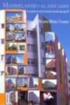 madrid, museo al aire libre-ricardo muñoz fajardo-9788494444760