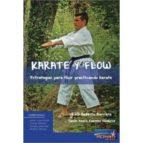 karate y flow: estrategias para fluir practicando karate-raul ballesta barrera-simon pedro fuentes navarro-9788494727160