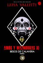 amos y mazmorras xi: besos de calavera (parte 1) lena valenti 9788494919060