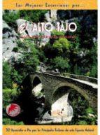 el alto tajo   las mejores excursiones (4ª ed) luis lopez vazquez 9788495368560