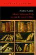 johann sebastian bach: los dias, las ideas y los libros ramon andres 9788496136960