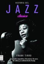 historia del jazz clasico frank tirro 9788496222960