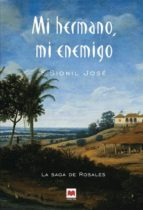 mi hermano, mi enemigo (vol. 3)-francisco sionil jose-9788496231160