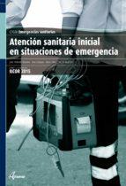 atencion sanitaria inicial en situaciones de emergencia 9788496334960