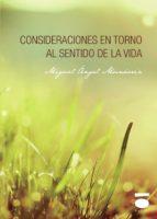 consideraciones en torno al sentido de la vida miguel angel munarriz 9788496677760