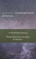 la desesperacion silenciosa-daniel dimeco-9788497186360