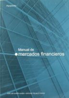 manual de mercados financieros jose luis martin marin antonio trujillo ponce 9788497323260