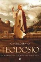 teodosio: ultimo emperador de roma, primer emperador catolico gonzalo bravo 9788497349260