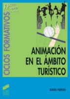 animacion en el ambito turistico (cf fp grado superior)-xavier puertas-9788497561860
