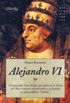 alejandro vi (ebook) monica berenstein 9788497633260