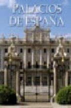 palacios de españa rosa maria alvarez sanchez carmen hernandez ranera solomando 9788497644860