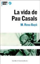 la vida de pau casals (inclou cd)-m. rosa baya-9788497660860
