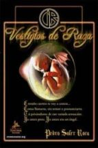 El libro de Vestigios de raza autor PEDRO SOLER ROCA TXT!