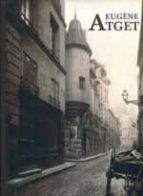 (pe) eugene atget. paris 1898-1924-9788498442960