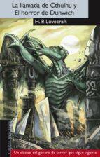 la llamada de cthulhu y el horror de dunwich-h.p. lovecraft-9788498455960