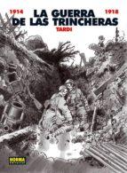la guerra de las trincheras (1914-1918)-jacques tardi-9788498479560